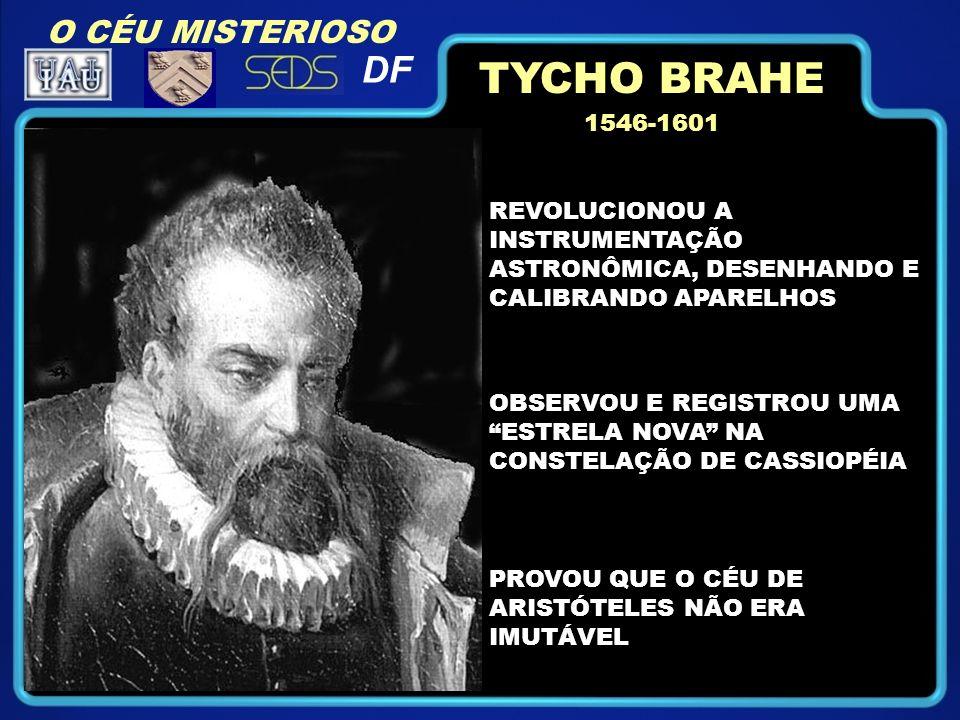 TYCHO BRAHE DF O CÉU MISTERIOSO 1546-1601
