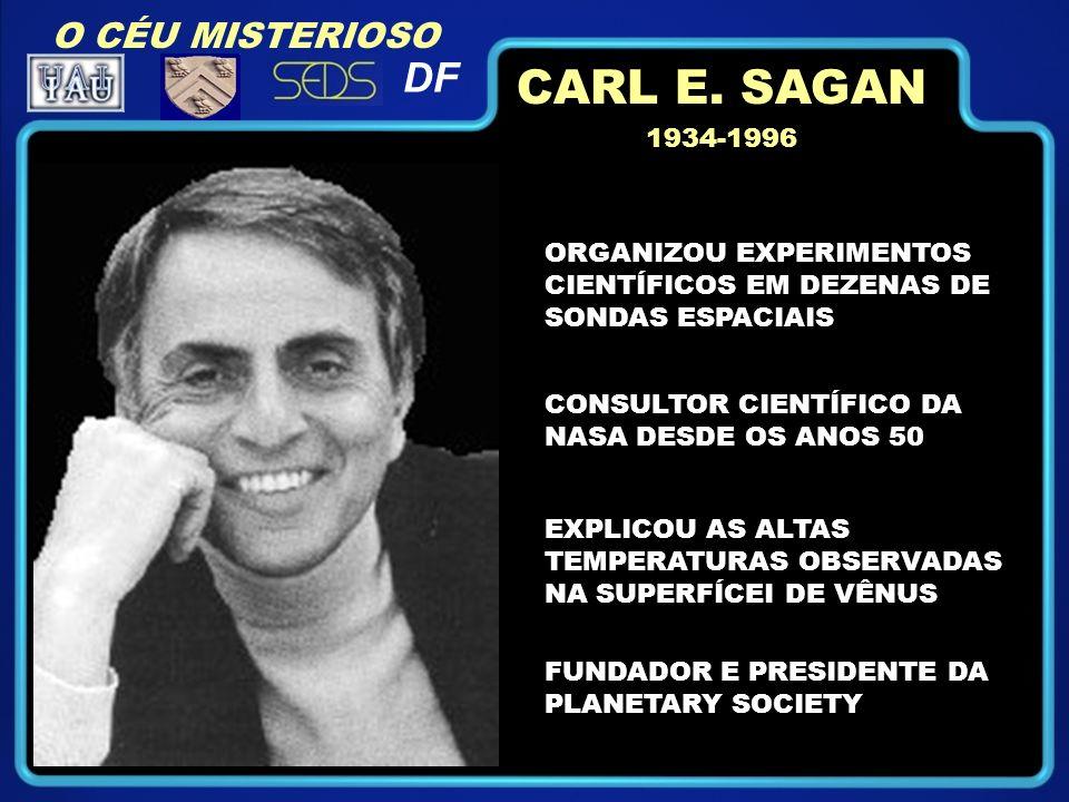 CARL E. SAGAN DF O CÉU MISTERIOSO 1934-1996