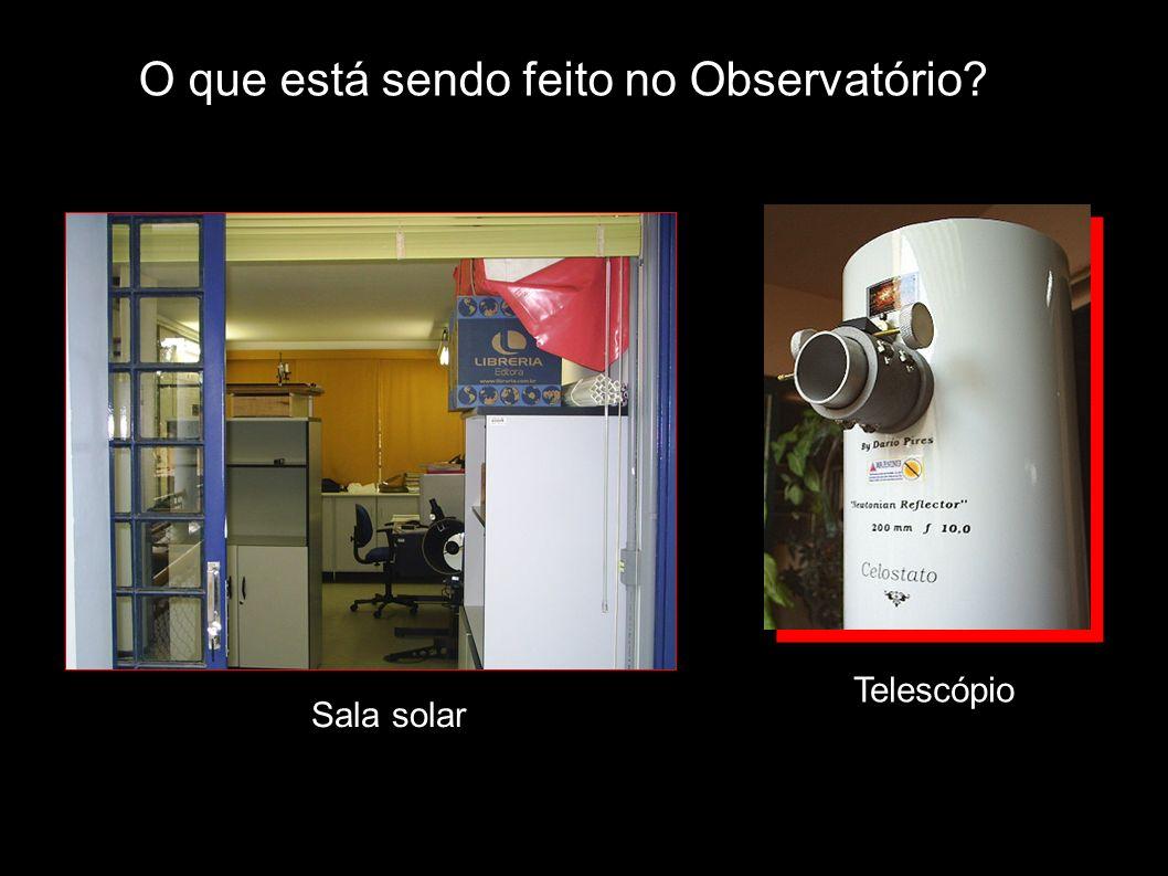 O que está sendo feito no Observatório