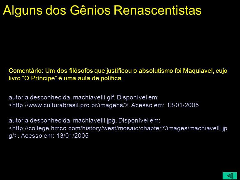 Alguns dos Gênios Renascentistas