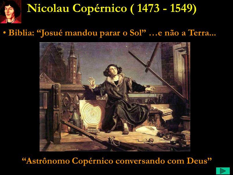 Astrônomo Copérnico conversando com Deus