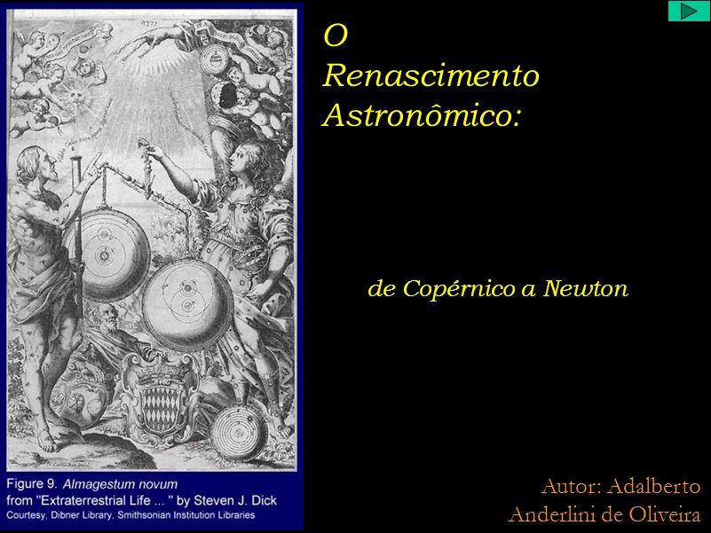 O Renascimento Astronômico: