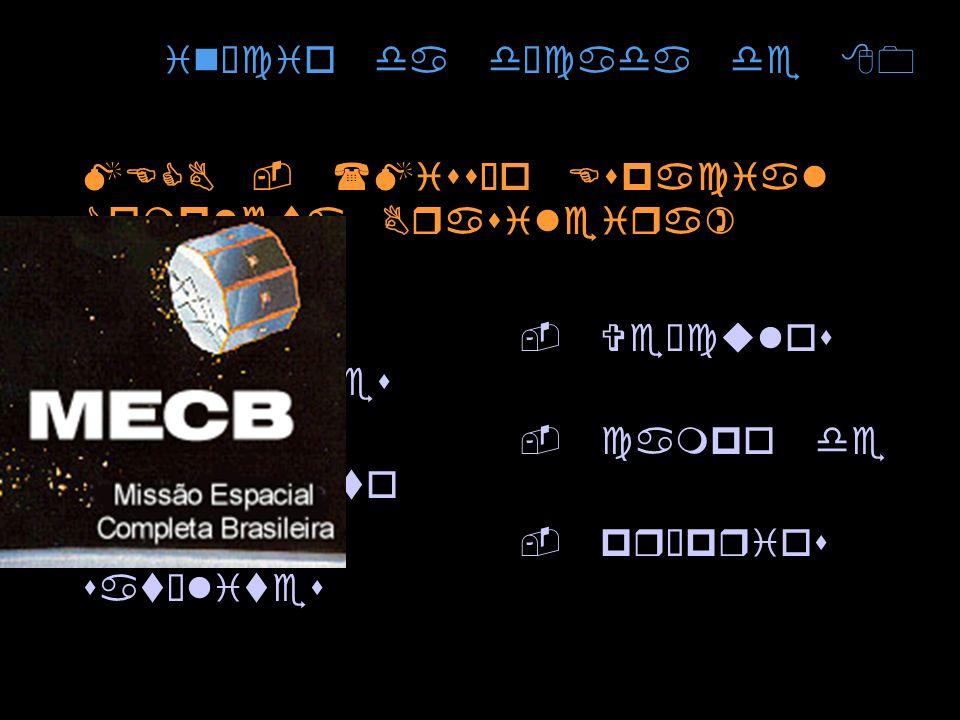 início da década de 80 MECB - (Missão Espacial Completa Brasileira) - Veículos lançadores. - campo de lançamento.