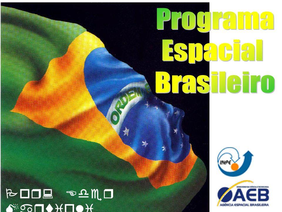 Programa Espacial Brasileiro Por: Eder Martioli