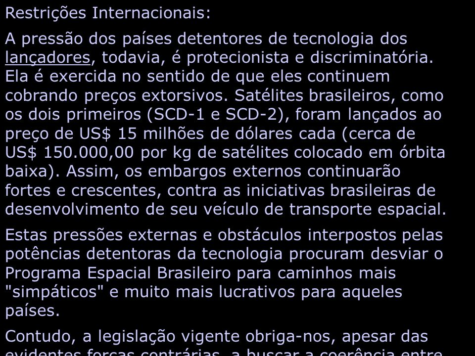 Restrições Internacionais: