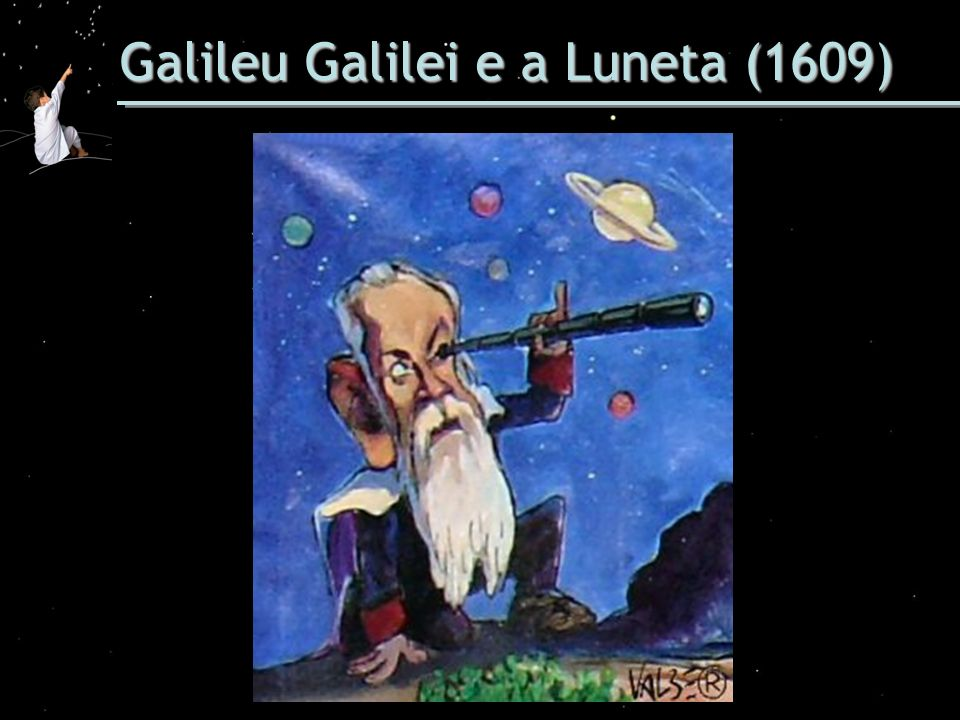 Galileu Galilei e a Luneta (1609)