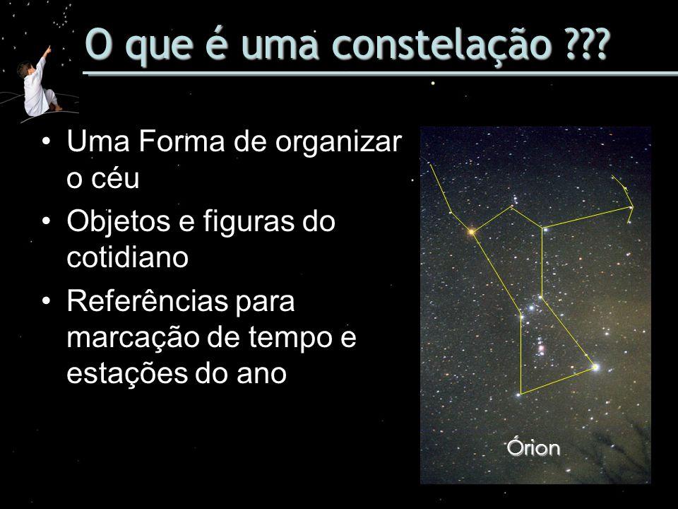 O que é uma constelação Uma Forma de organizar o céu