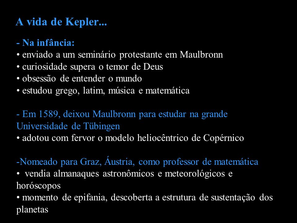 A vida de Kepler... - Na infância: