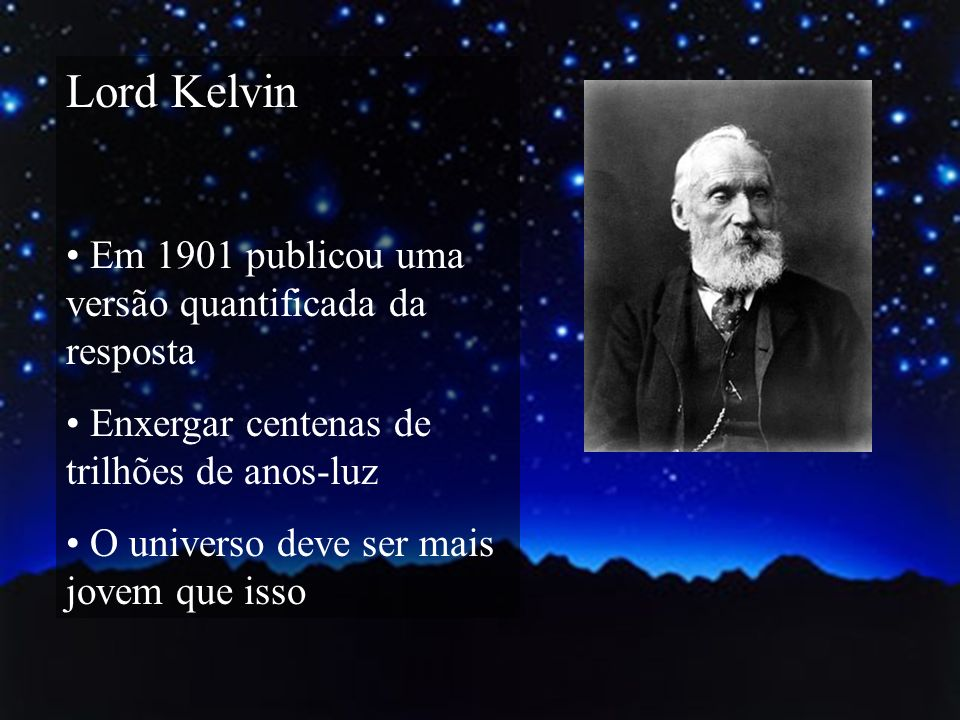 Lord Kelvin Em 1901 publicou uma versão quantificada da resposta