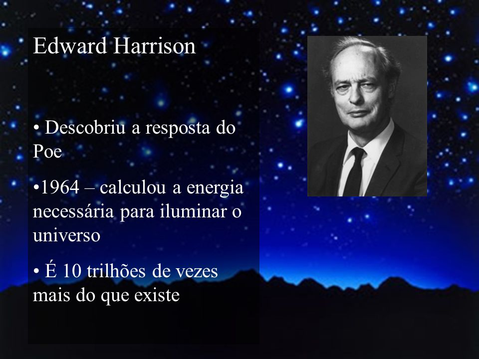 Edward Harrison Descobriu a resposta do Poe