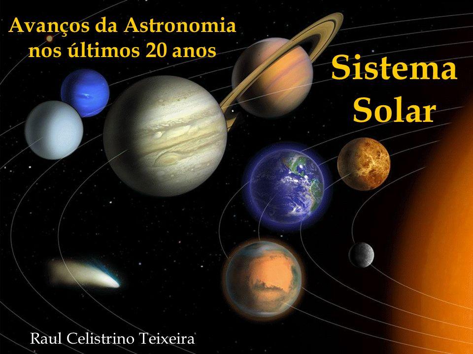 Avanços da Astronomia nos últimos 20 anos