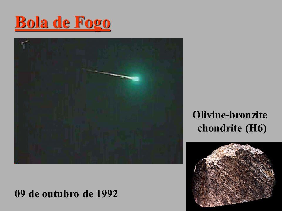 Bola de Fogo Olivine-bronzite chondrite (H6) 09 de outubro de 1992