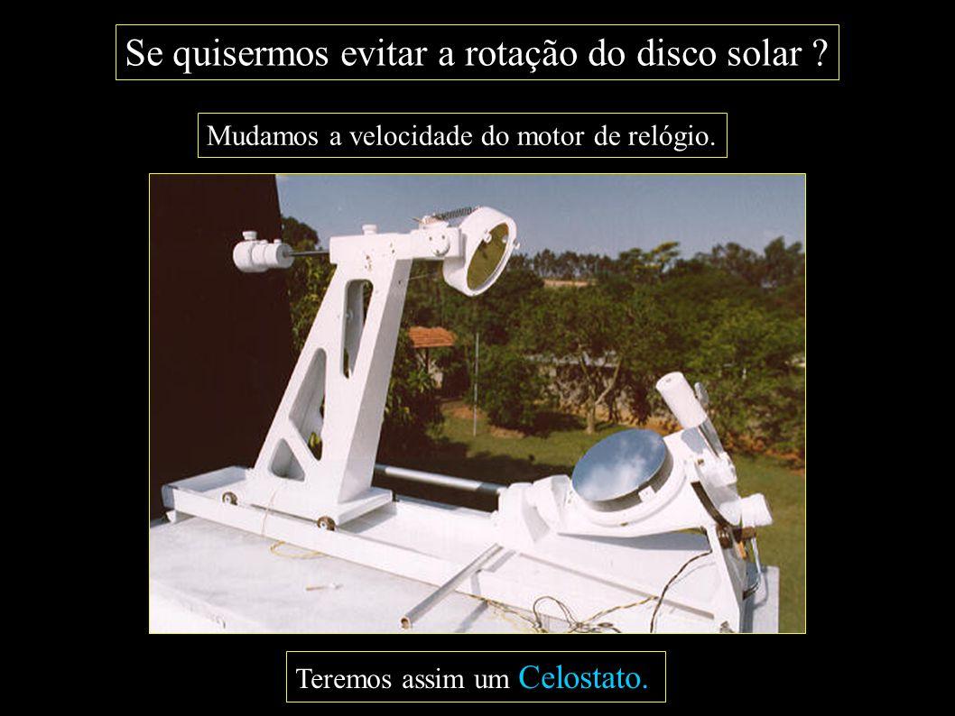Se quisermos evitar a rotação do disco solar