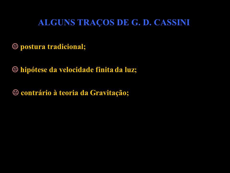 ALGUNS TRAÇOS DE G. D. CASSINI