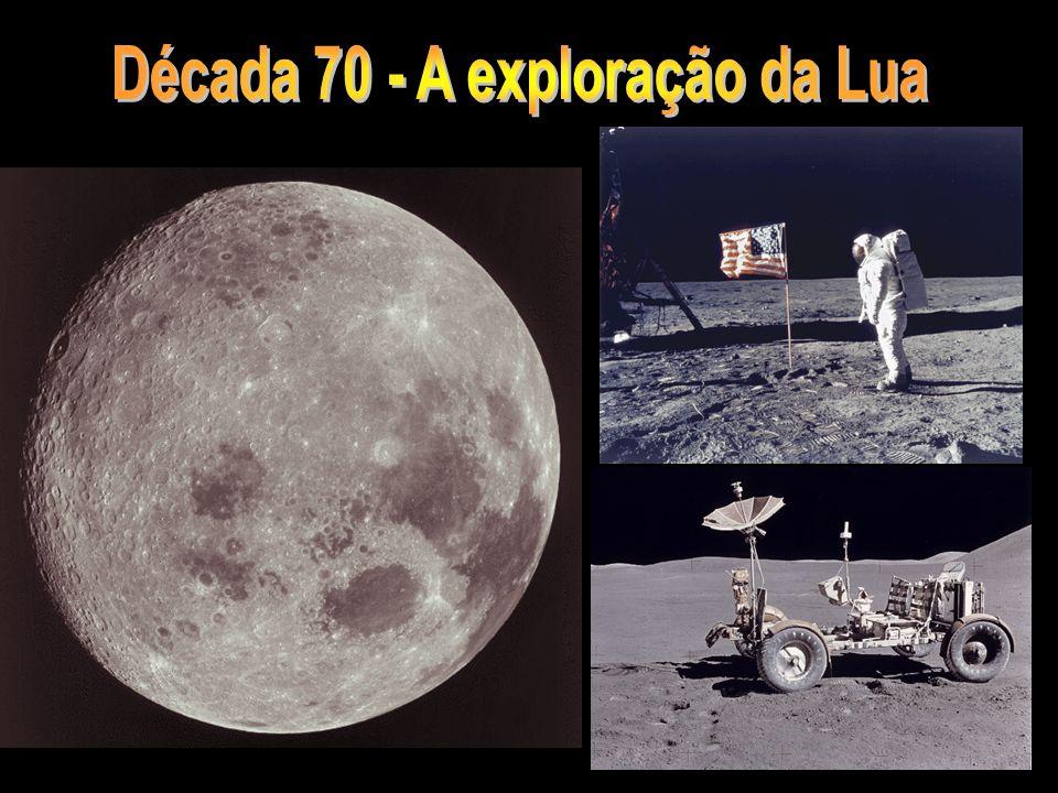 Década 70 - A exploração da Lua