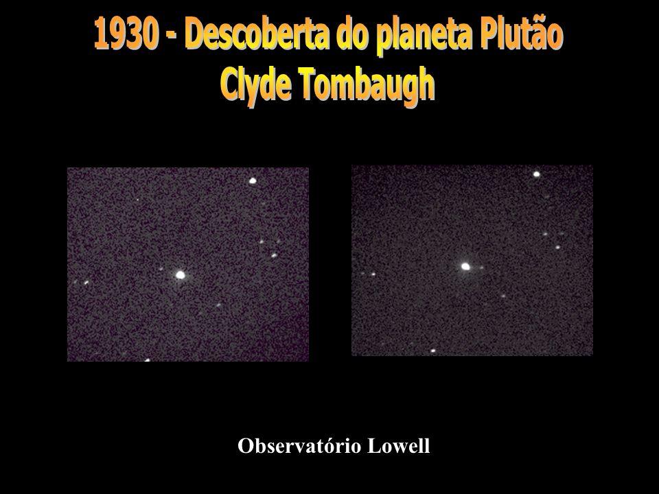 1930 - Descoberta do planeta Plutão