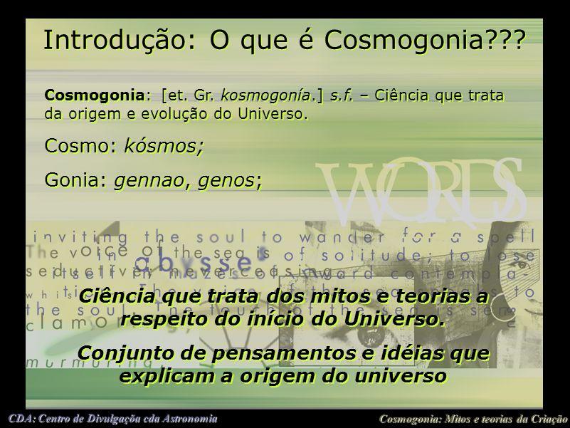 Introdução: O que é Cosmogonia