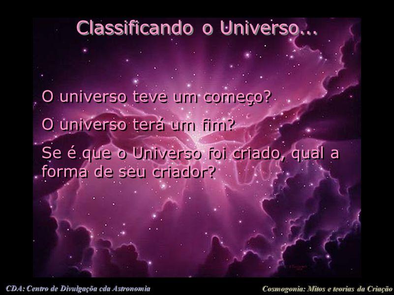 Classificando o Universo...