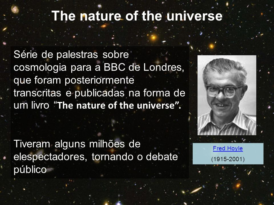 The nature of the universe