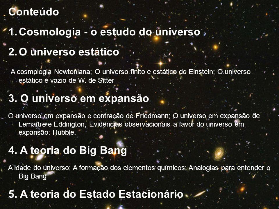 Cosmologia - o estudo do universo O universo estático