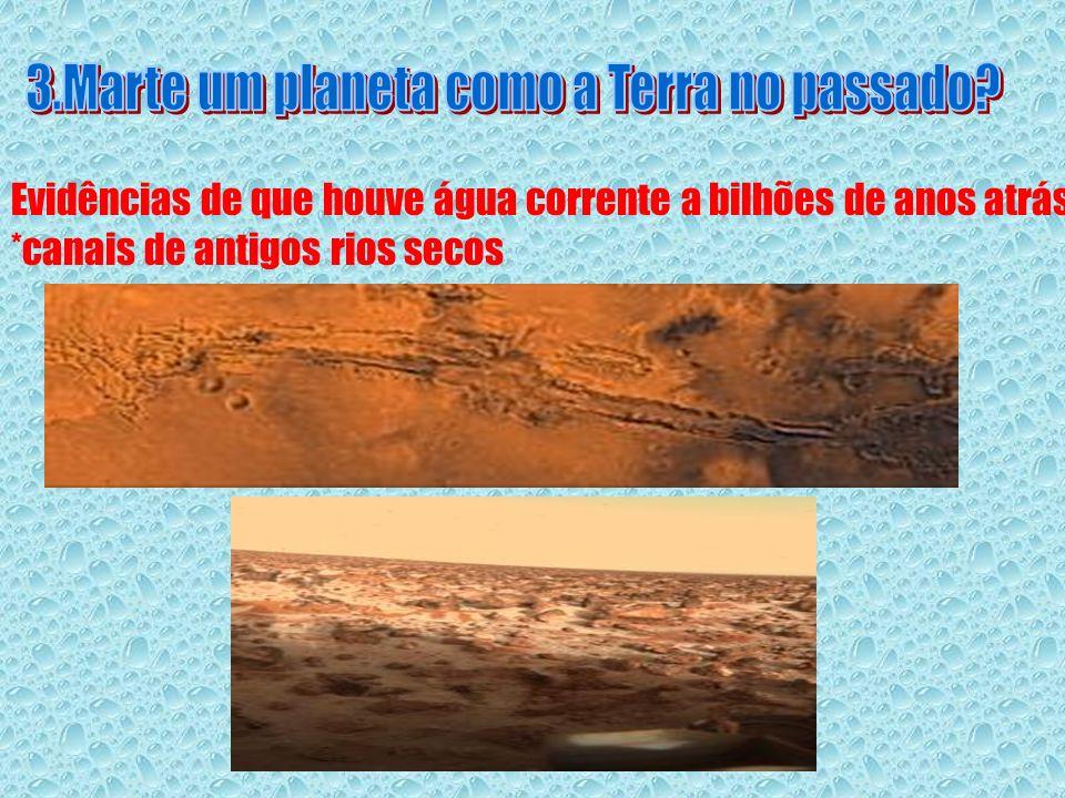 3.Marte um planeta como a Terra no passado