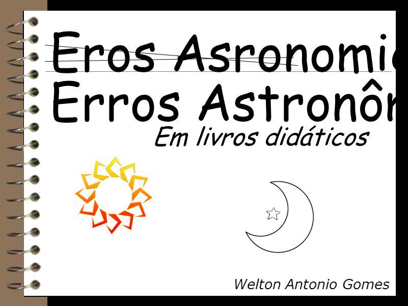 Eros Asronomicôs Erros Astronômicos Em livros didáticos