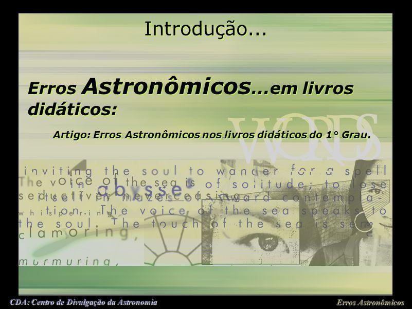 Introdução... Erros Astronômicos...em livros didáticos: