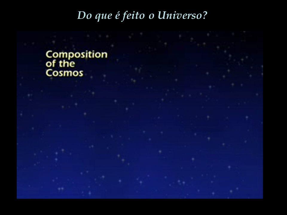 Do que é feito o Universo