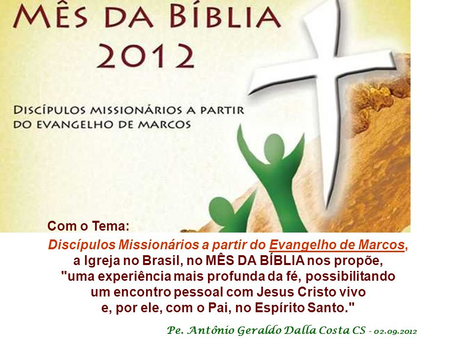 Discípulos Missionários a partir do Evangelho de Marcos,