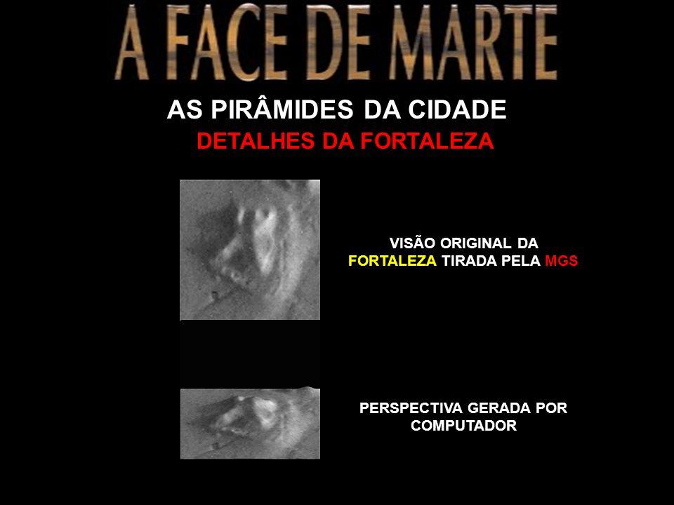 AS PIRÂMIDES DA CIDADE DETALHES DA FORTALEZA
