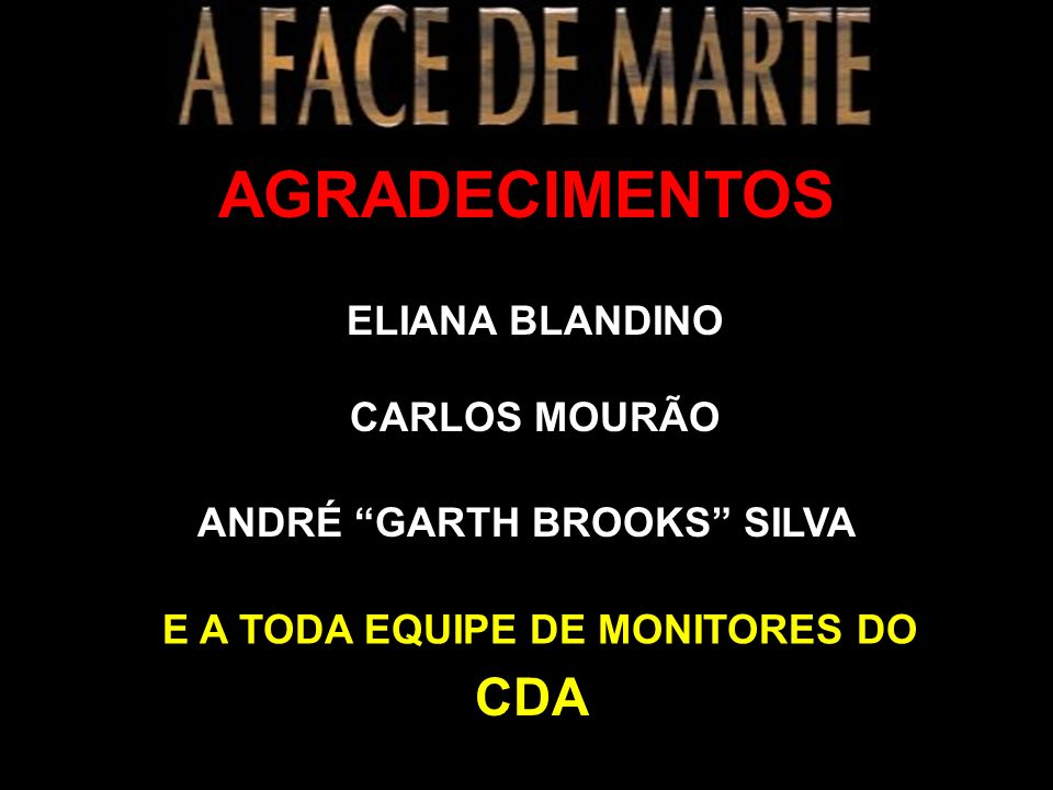 ANDRÉ GARTH BROOKS SILVA E A TODA EQUIPE DE MONITORES DO