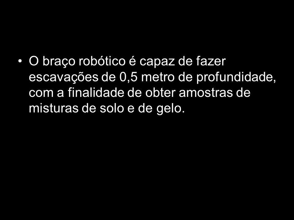 O braço robótico é capaz de fazer escavações de 0,5 metro de profundidade, com a finalidade de obter amostras de misturas de solo e de gelo.