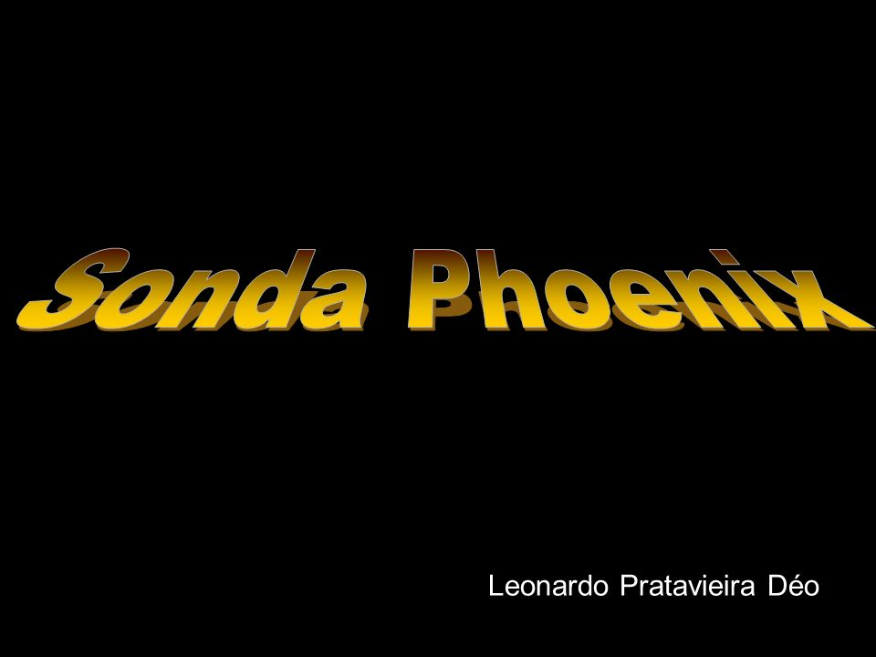 Sonda Phoenix Leonardo Pratavieira Déo