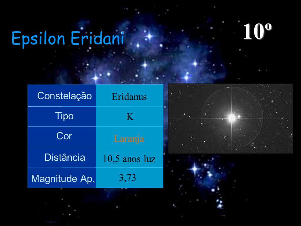 10º Epsilon Eridani Constelação Eridanus Tipo K Cor Laranja Distância