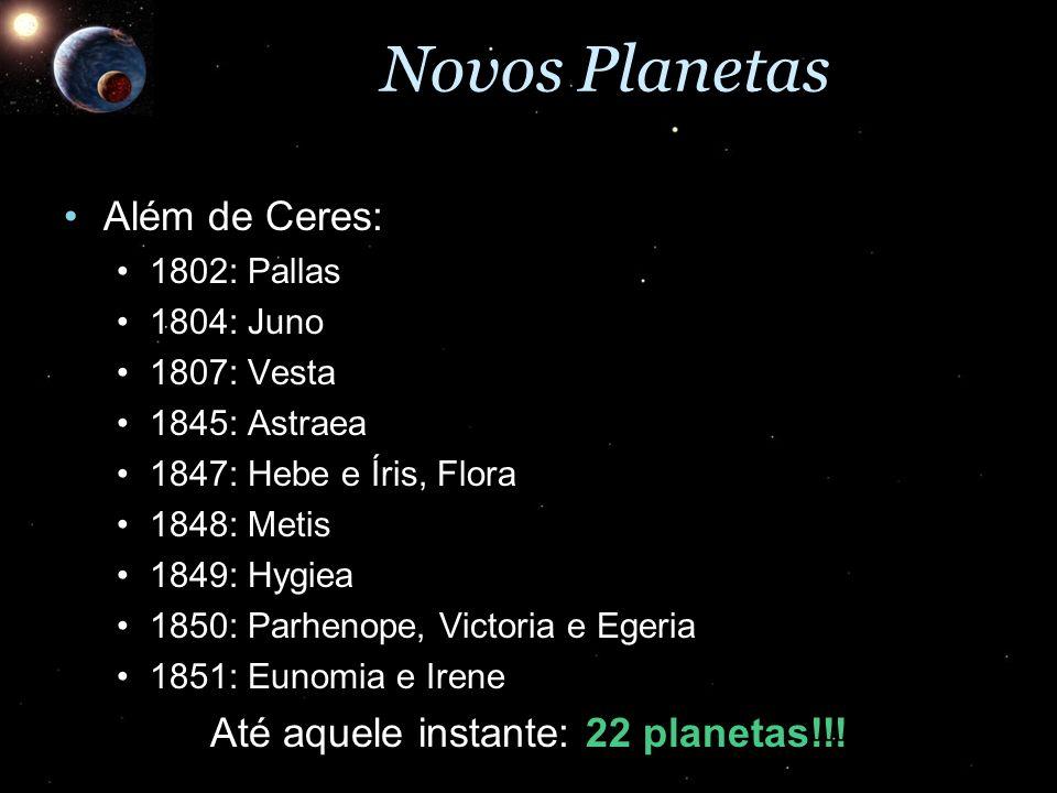 Até aquele instante: 22 planetas!!!