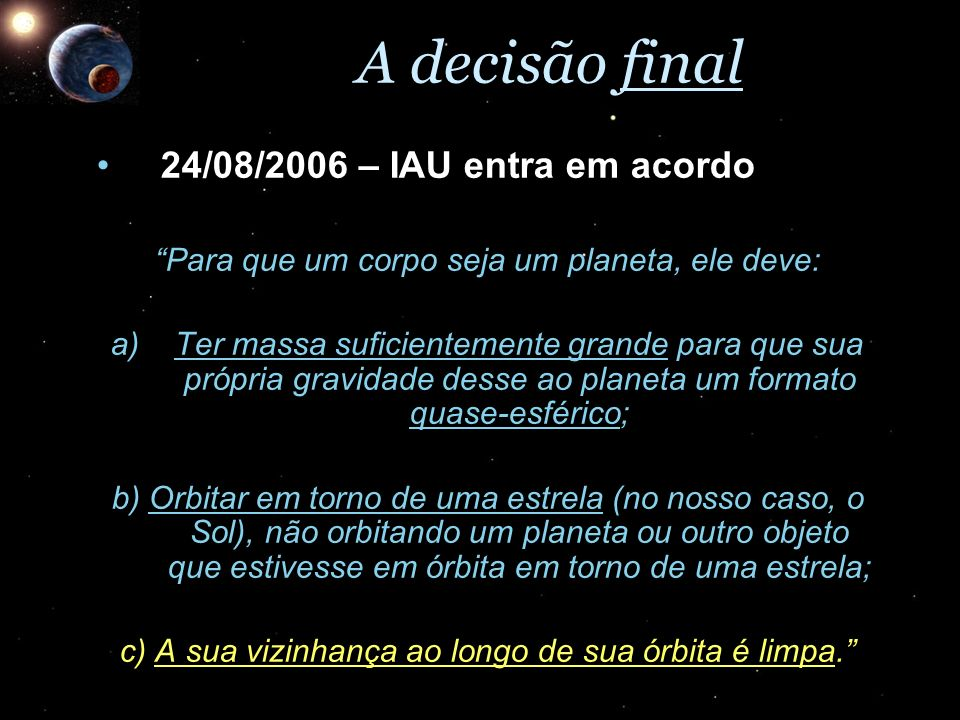 A decisão final 24/08/2006 – IAU entra em acordo
