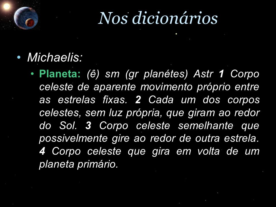 Nos dicionários Michaelis:
