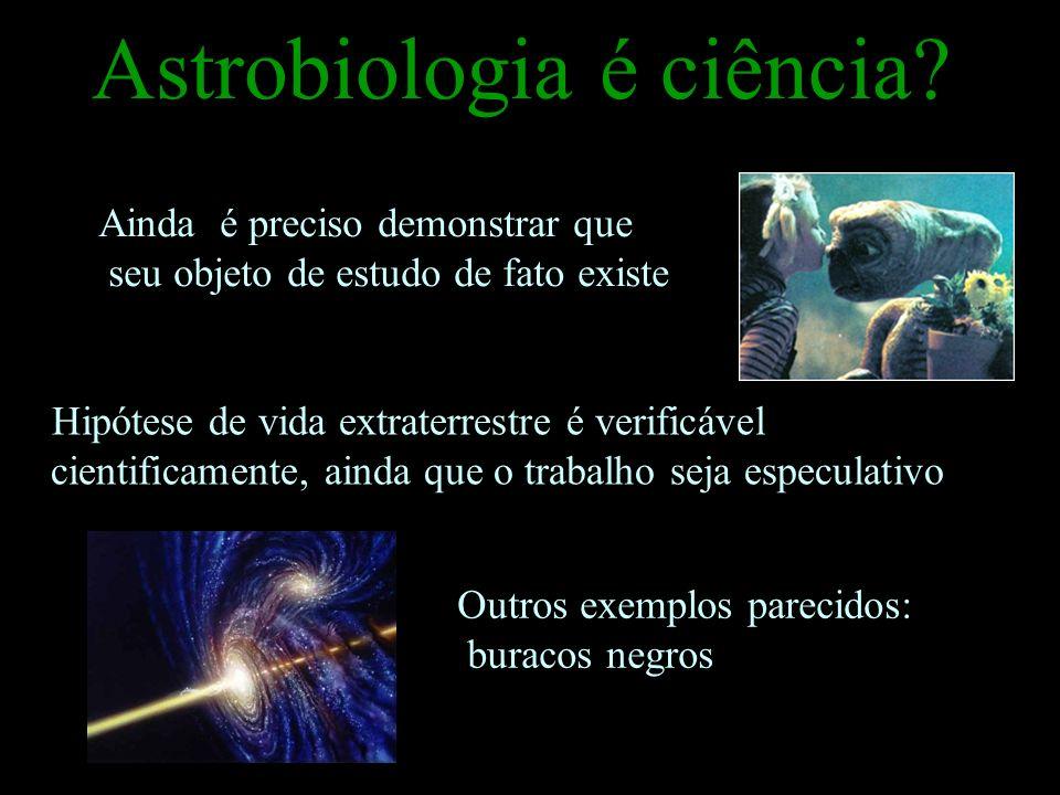 Astrobiologia é ciência
