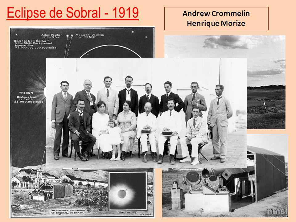 Eclipse de Sobral - 1919 Andrew Crommelin Henrique Morize