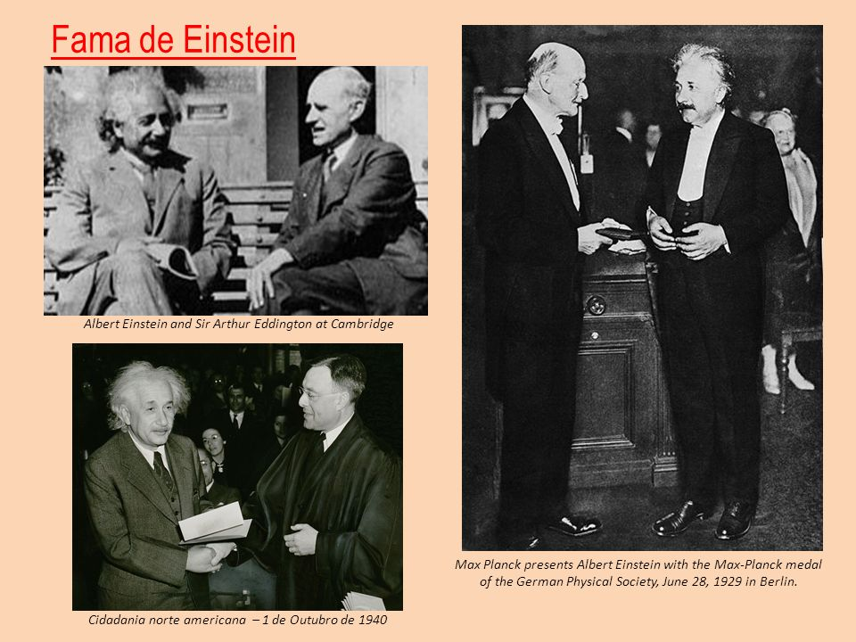 Fama de Einstein Albert Einstein and Sir Arthur Eddington at Cambridge