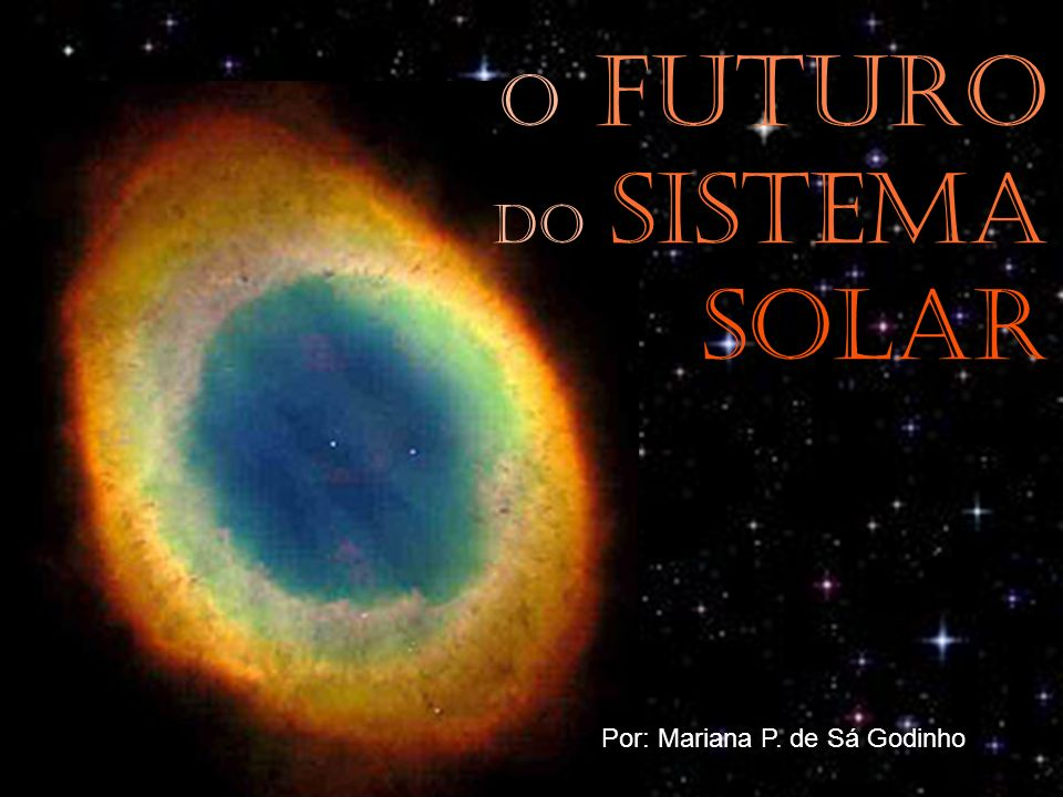 O futuro do Sistema Solar