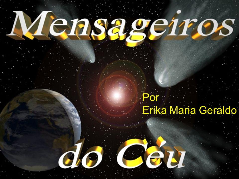 Por Erika Maria Geraldo
