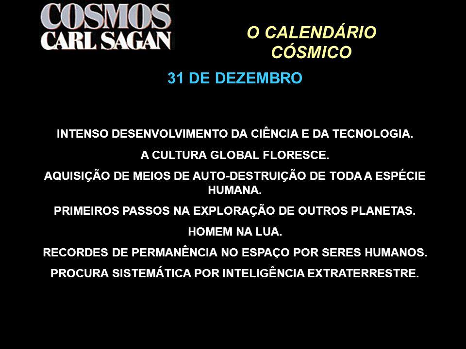 O CALENDÁRIO CÓSMICO 31 DE DEZEMBRO