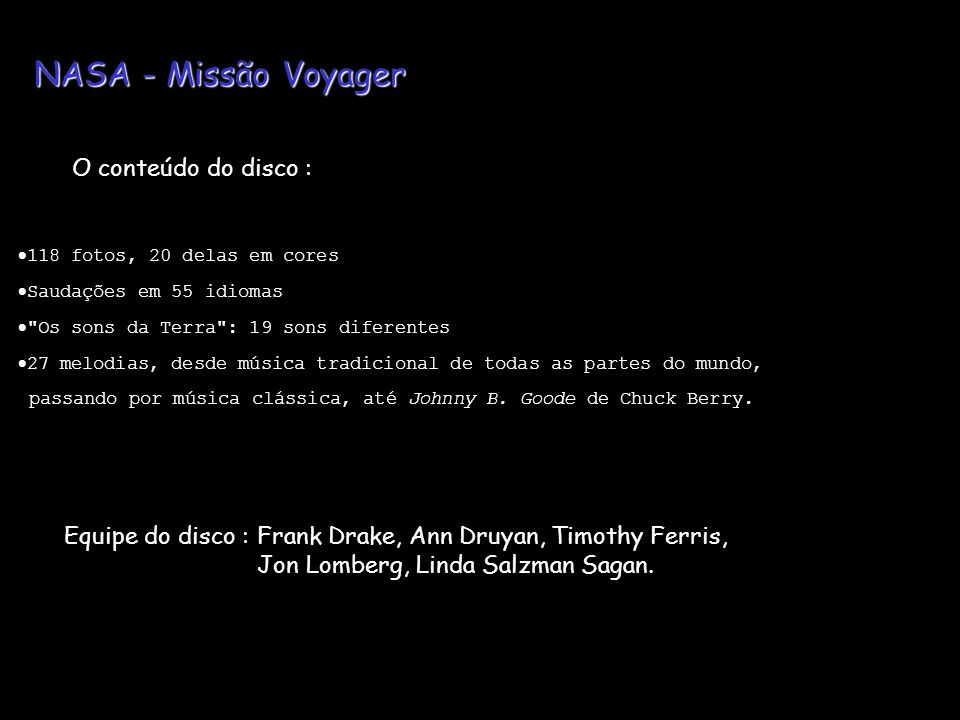 NASA - Missão Voyager O conteúdo do disco :