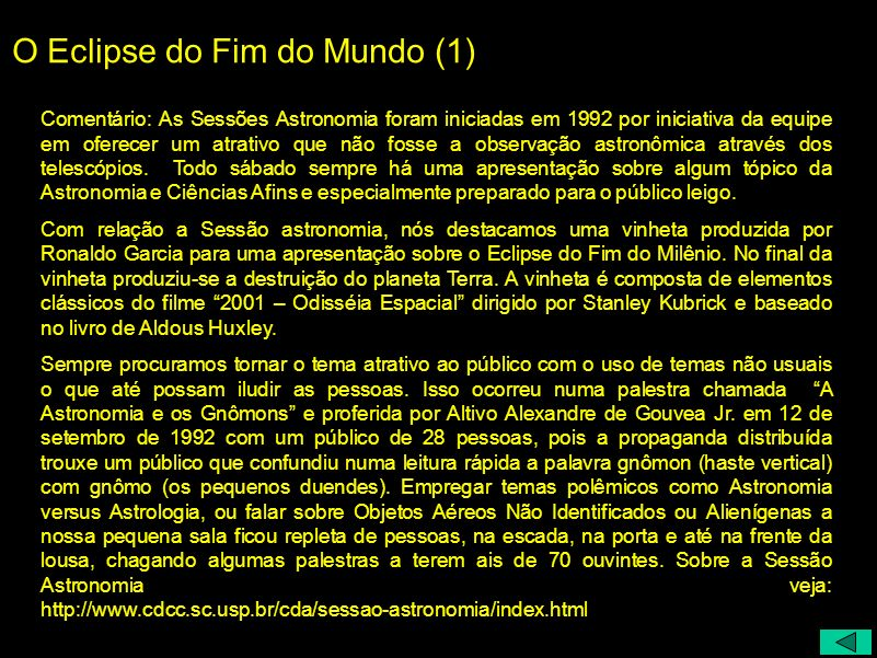 O Eclipse do Fim do Mundo (1)