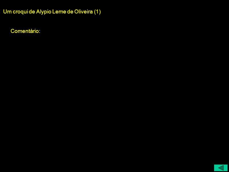 Um croqui de Alypio Leme de Oliveira (1)