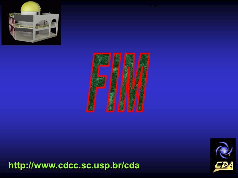 FIM FIM http://www.cdcc.sc.usp.br/cda