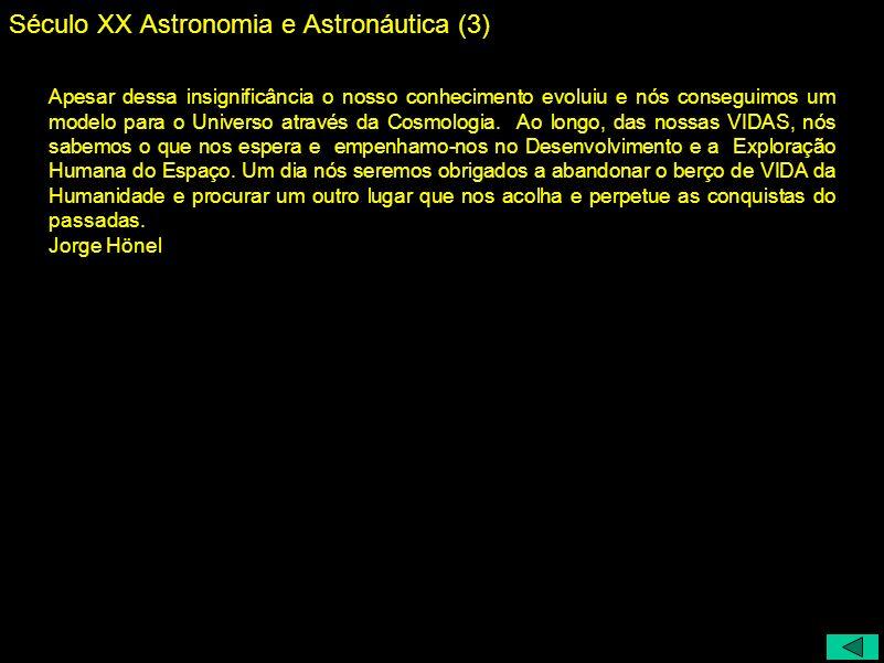 Século XX Astronomia e Astronáutica (3)
