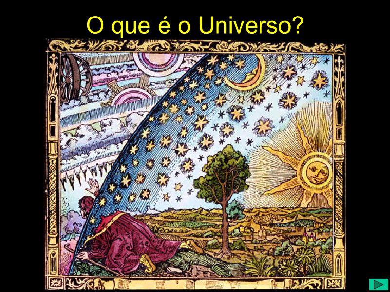 O que é o Universo