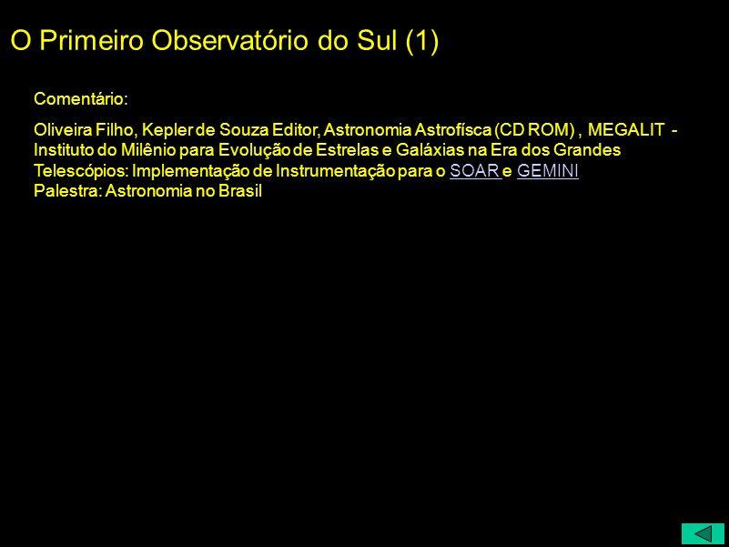 O Primeiro Observatório do Sul (1)